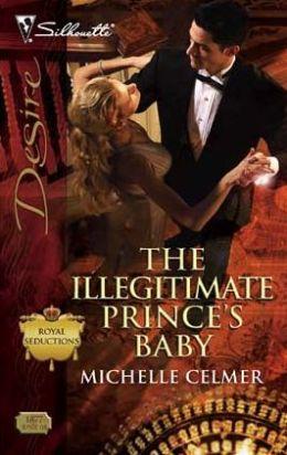The Illegitimate Prince's Baby