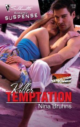 Killer Temptation (Silhouette Romantic Suspense Series #1516)