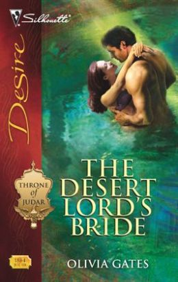 The Desert Lord's Bride (Silhouette Desire #1884)