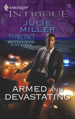 Armed and Devastating (Harlequin Intrigue #1073)