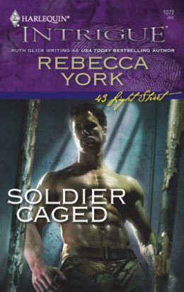 Soldier Caged (Harlequin Intrigue #1072)
