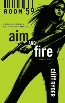 Aim and Fire (Room 59 Series #3)
