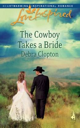 Cowboy Takes a Bride (Love Inspired Series)