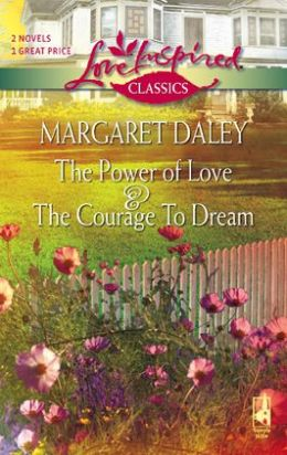The Power of Love/The Courage to Dream