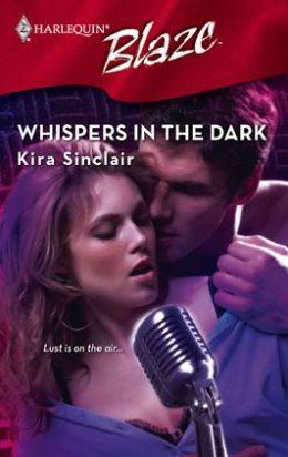 Whispers in the Dark (Harlequin Blaze Series #415)