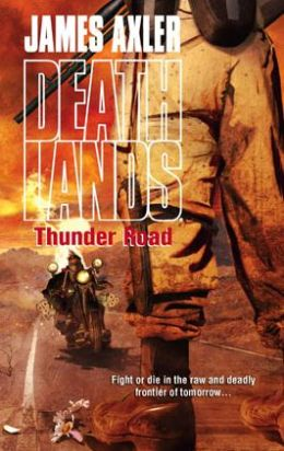 Thunder Road (Deathlands Series #83)