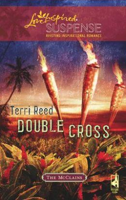Double Cross (Love Inspired Suspense Series)