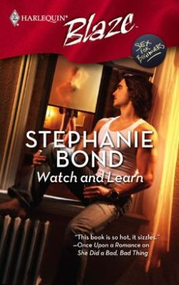 Watch and Learn (Harlequin Blaze Series #428)