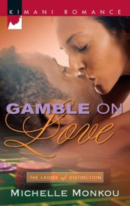 Gamble on Love (Kimani Romance Series #111)