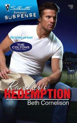 Rancher's Redemption (Silhouette Romantic Suspense Series #1532)