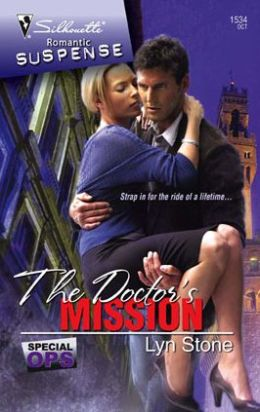 Doctor's Mission (Silhouette Romantic Suspense Series #1534)