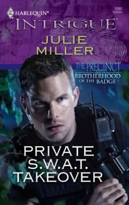 Private S.W.A.T. Takeover (Harlequin Intrigue #1090)
