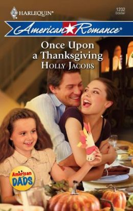 Once Upon a Thanksgiving (Harlequin American Romance #1232)