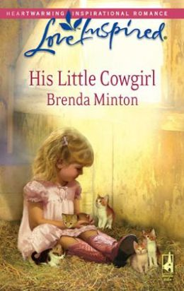 His Little Cowgirl (Love Inspired Series)