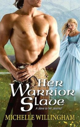 Her Warrior Slave (Harlequin Historical Series #922)