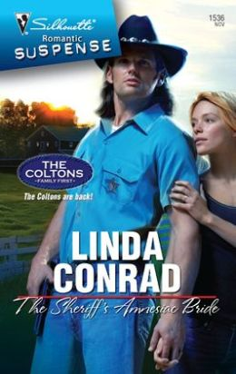 Sheriff's Amnesiac Bride (Silhouette Romantic Suspense Series #1536)
