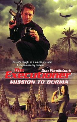 Mission to Burma (Executioner Series #360)