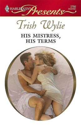 His Mistress, His Terms (Harlequin Presents Series #2786)
