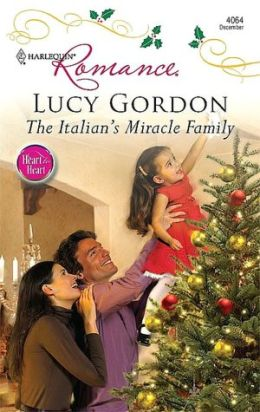 The Italian's Miracle Family (Harlequin Romance Series #4064)