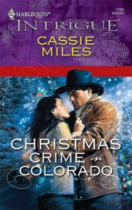 Christmas Crime in Colorado (Harlequin Intrigue Series #1102)