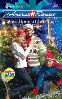 Once upon a Christmas (Harlequin American Romance Series #1238)