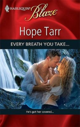 Every Breath You Take... (Harlequin Blaze Series #441)