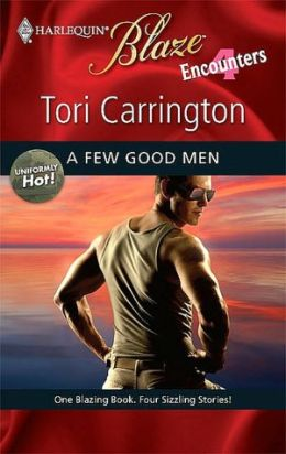 Few Good Men (Harlequin Blaze Series #445)