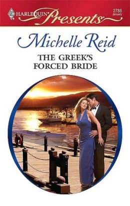 Greek's Forced Bride (Harlequin Presents Series #2788)