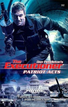 Patriot Acts (Executioner Series #362)