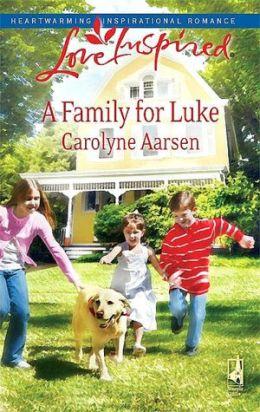 Family for Luke (Love Inspired Series)
