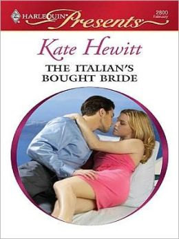 Italian's Bought Bride (Harlequin Presents Series #2800)