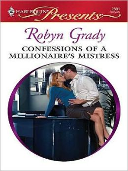Confessions of a Millionaire's Mistress (Harlequin Presents Series #2801)