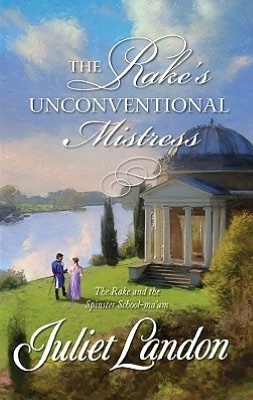 Rake's Unconventional Mistress (Harlequin Historical Series #932)