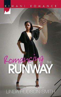Romancing the Runway (Kimani Romance Series #130)
