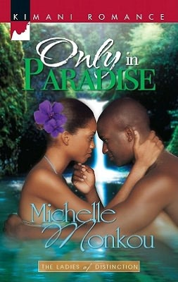 Only in Paradise (Kimani Romance Series #132)