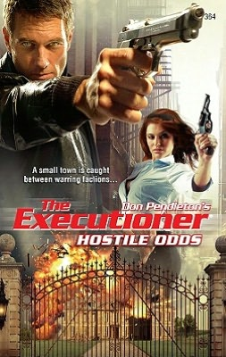 Hostile Odds (Executioner Series #364)