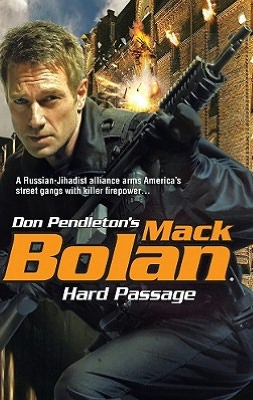 Hard Passage (Super Bolan Series #125)