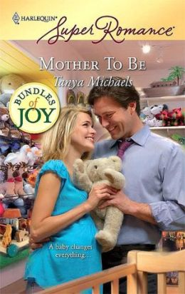 Mother To Be (Harlequin Super Romance Series #1548)