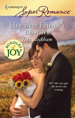 Her Best Friend's Brother (Harlequin Super Romance Series #1552)