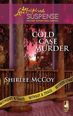Cold Case Murder (Love Inspired Suspense Series)