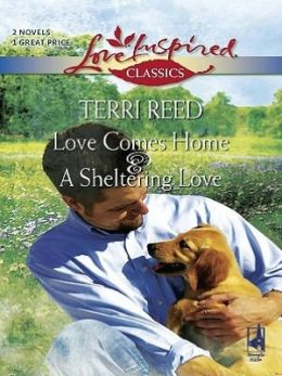 Love Comes Home\A Sheltering Love
