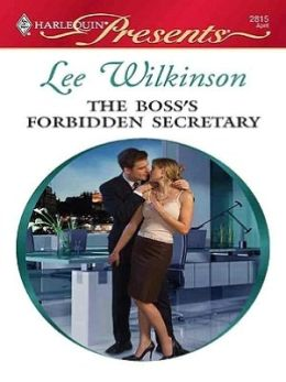 Boss's Forbidden Secretary (Harlequin Presents Series #2815)