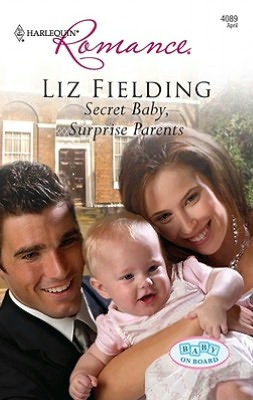 Secret Baby, Surprise Parents (Harlequin Romance Series #4089)