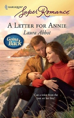 Letter for Annie (Harlequin Super Romance Series #1555)