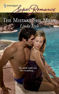 Mistake She Made (Harlequin Super Romance Series #1557)