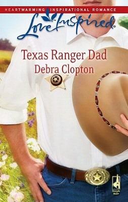 Texas Ranger Dad (Love Inspired Series)