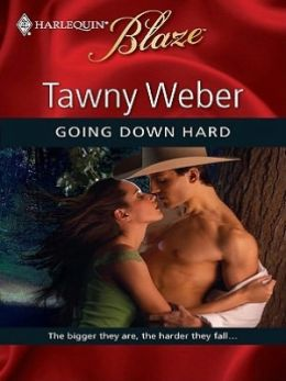 Going Down Hard (Harlequin Blaze Series #468)