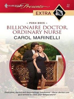 Billionaire Doctor, Ordinary Nurse (Harlequin Presents Extra Series: Posh Docs #53)