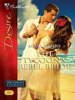Tycoon's Rebel Bride (Silhouette Desire Series #1944)