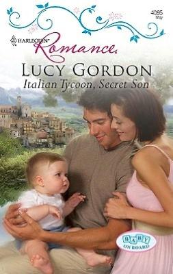 Italian Tycoon, Secret Son (Harlequin Romance Serie #4095)